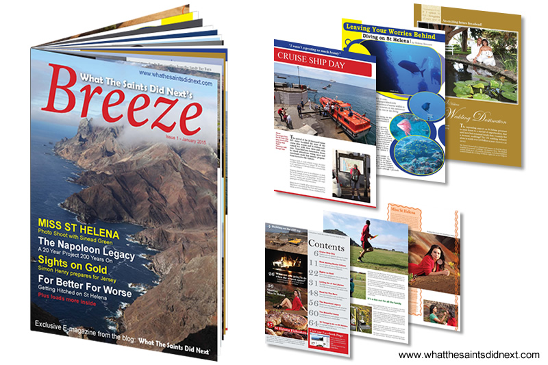 Breeze e-magazine is 66 pages of interviews, articles and photographs of St Helena Island.