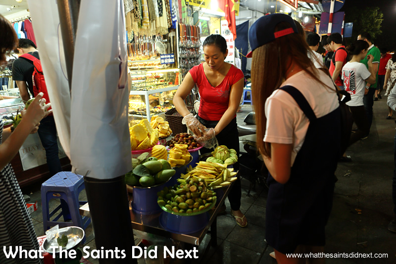Fresh fruit is available day and night from street vendors in Vietnam.