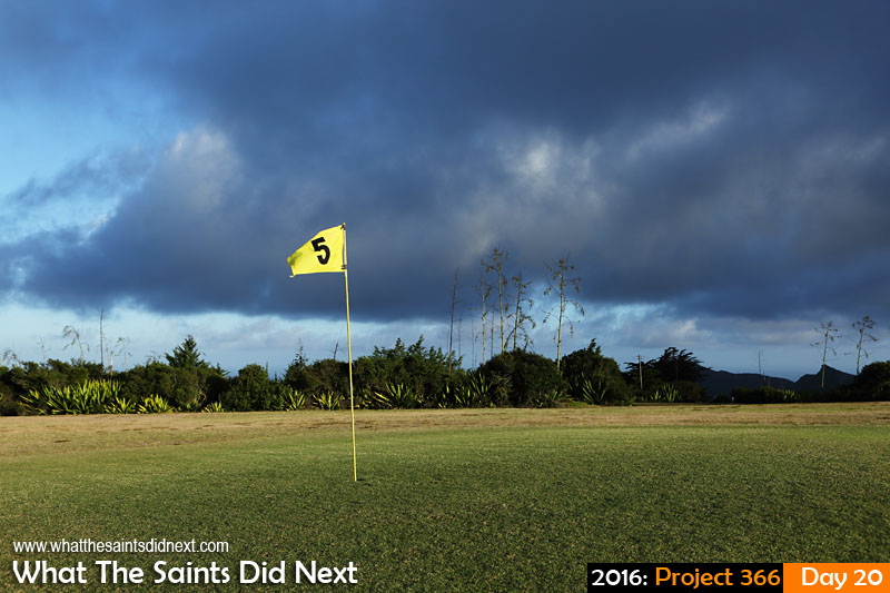 'The middle' 20 Jan 2016, 18:10 - 1/640, f/8, ISO-200 What The Saints Did Next - 2016 Project 366 Fifth green on the Longwood Golf Course, St Helena.