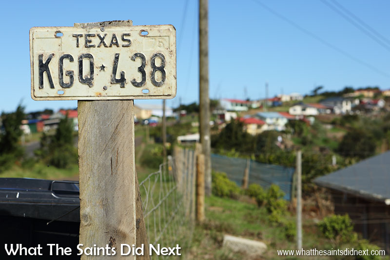 Old Texas, USA number plate gets a second life in 'Texas,' St Helena. This is in the Deadwood part of the Longwood district.