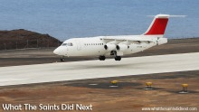 The Avro RJ100 preparing to land at runway 02 at St Helena. The Atlantic Star Airlines demonstrating the aircraft's capabilities.